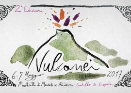 Volcanei Wine is back: the best wine production from Volcanic areas. The third edition at Lispida Castle.