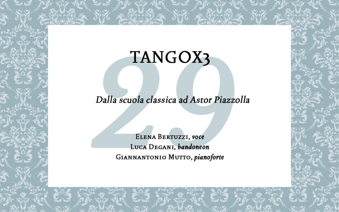 TangoX3 –  Concert for The Colors of Music in the World