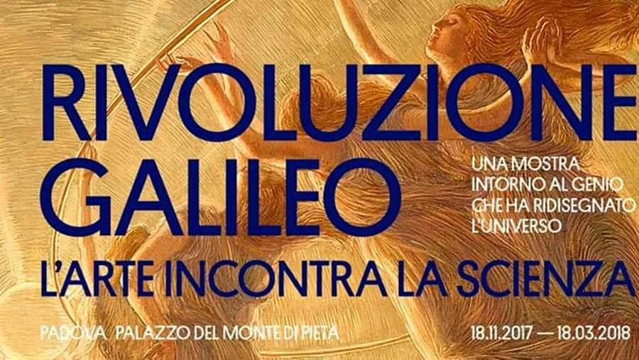 GALILEO'S REVOLUTION: THE EXHIBITION IN PADUA