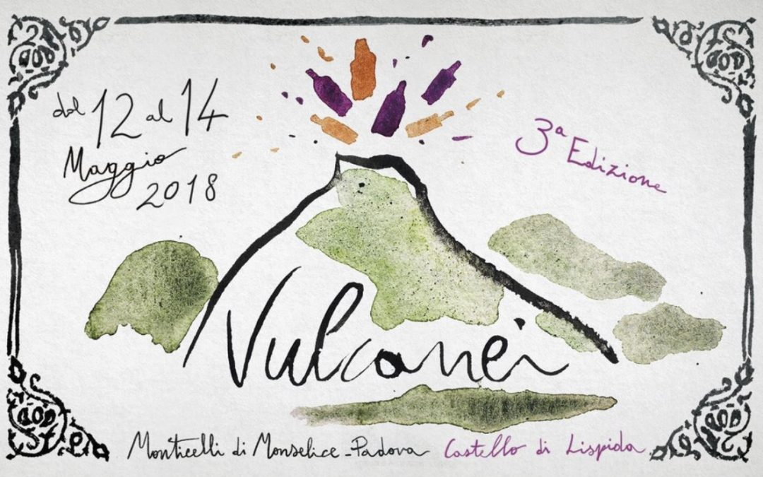 Vulcanei wine – 3° edition, 12th-14th May at Lispida Castel